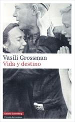 [Libro 2008 06] Vida y Destino – Vasili Grossman