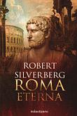 [Libro 2008 07] Roma Eterna – Robert Silverberg